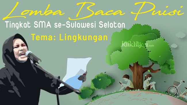 Lomba Baca Puisi Tema Lingkungan Antar SMA se-Sulawesi Selatan