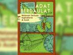 Mukim, Sebuah Upaya Adat Berdaulat Melawan Kapitalisme di Aceh
