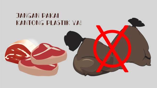 Ayo! Jangan Gunakan Plastik Sekali Pakai sebagai Wadah Daging Kurban
