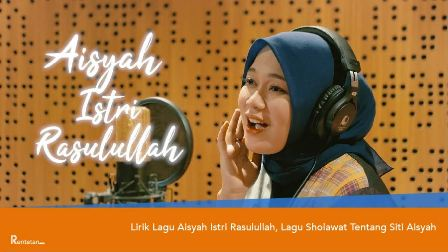 "Lagu ""Aisyah Istri Rasulullah"""