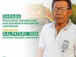 Kisah Saraba, Pencetus Rehabilitasi Mangrove Lantebung Makassar